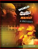 World Popular Musics and Identity, Sandstrom, Boden, 0757556221