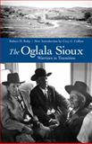 The Oglala Sioux, Robert H. Ruby, 0803226225