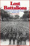 Lost Battalions, Franz Steidl, 0891416226