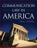 Communication Law in America, Siegel, Paul, 1442226226