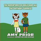 The Adventures of Dolly and Jax, Amy Prior, 1462646220
