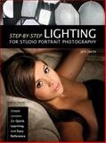 Step-by-Step Lighting for Studio Portrait Photography, Jeff Smith, 1608956229