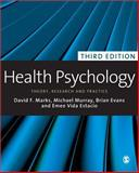 Health Psychology : Theory, Research and Practice, Evans, Brian and Marks, David F., 1848606222