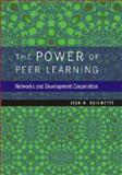 The Power of Peer Learning : Networks and Development Cooperation, Guilmette, Jean-H., 8171886221