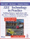 J2EE Techonology in Practice : Building Business Applications with the Java 2 Platform, Cattell, Rick and Inscore, Jim, 0201746220