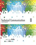 Technical Communication : A Practical Approach, Pfeiffer, William S. and Adkins, Kaye E., 0321846222