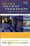 ASTNA Patient Transport : Principles and Practice, ASTNA, 0323066224