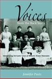 Voices from the Back Stairs : Interpreting Servants' Lives at Historic House Museums, Pustz, Jennifer, 0875806228