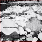 Chroma Zero 9780979476228