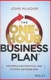 The One-Hour Business Plan, John McAdam, 1118726227