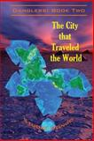 The City That Traveled the World, Studio Dongo, 1484966228