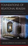 Foundations of Relational Realism : A Topological Approach to Quantum Mechanics and the Philosophy of Nature, Epperson, Michael and Zafiris, Elias, 149851622X
