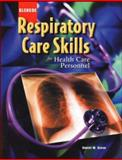 Respiratory Care Skills for Health Care Personnel, Grove, Daniel, 0078226228