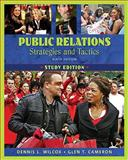 Public Relations : Strategies and Tactics, Wilcox, Dennis L. and Cameron, Glen T., 020562622X