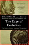 The Edge of Evolution, Michael J. Behe, 0743296222