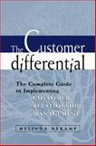 The Customer Differential : The Complete Guide to Implementing Customer Relationship Management, Nykamp, Melinda, 081440622X