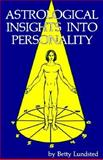 Astrological Insights into Personality, Betty Lundsted, 0917086228