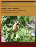 Breeding Landbird Monitoring: Northeast Temperate Network 2008 Annual Report, Steven Faccio and Brian Mitchell, 1492326224