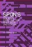 Spon's Railways Construction Price Book, Franklin + Andrews, 0415326230