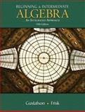 Beginning and Intermediate Algebra : An Integrated Approach, Gustafson, R. David and Frisk, Peter D., 0495386235