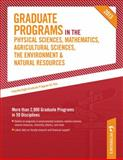 Graduate Programs in the Physical Sciences, Mathematics, Agricultural Sciences, the Environment and Natural Resources 2013, Peterson's, 0768936233
