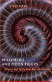 Millipedes and Moon Tigers, Steve Nash, 0813926238