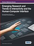 Emerging Research and Trends in Interactivity and the Human-Computer Interface, Katherine Blashki, 1466646233