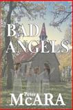 Bad ANGELS, Peter McARA, 1480026239