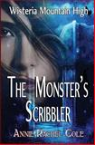 The Monster's Scribbler, Annie Cole, 1500366234