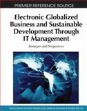 Electronic Globalized Business and Sustainable Development Through IT Management : Strategies and Perspectives, Patricia Ordóñez de Pablos, 161520623X