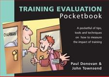 The Training Evaluation Pocketbook, Donovan, Paul and Townsend, John, 1903776236