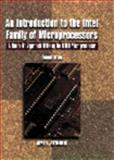 An Introduction to the Intel Family of Microprocessors : A Hands-On Approach Utilizing the 8088 Microprocessor, Antonakos, James L., 0023036230