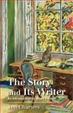 The Story and Its Writer : An Introduction to Short Fiction, Ann Charters, 0312596235