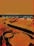 The Architecture of Landscape, 1940-1960, , 0812236238