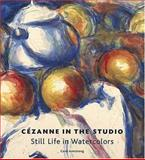 Cézanne in the Studio, Carol M. Armstrong and Paul Cezanne, 0892366230