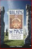 Walking the Maze, Loren Cruden, 0892816236