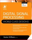 Digital Signal Processing : World Class Designs, , 1856176231