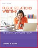 Public Relations Writing: the Essentials of Style and Format, Bivins, Thomas, 0073526231