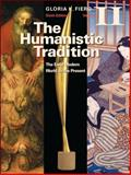 The Humanistic Tradition : The Early Modern World to the Present, Fiero, Gloria, 0077346238