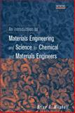 An Introduction to Materials Engineering and Science for Chemical and Materials Engineers, Mitchell, Brian S., 0471436232