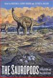 The Sauropods : Evolution and Paleobiology, , 0520246233