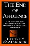 The End of Affluence, Jeff Madrick, 0679436235