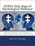 OCPD's Only Hope of Psychological Wellness!, Mack Ethridge, 1500346233