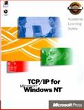 Microsoft TCP/IP Training : Hands-On, Self-Paced Training for Internetworking Microsoft TCP/IP on Microsoft Windows NT 4.0, Microsoft Official Academic Course Staff, 1572316233