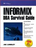 Informix DBA Survival Guide, Lumbley, Joe, 0130796239