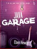 Java Garage, Hewitt, Eben, 0321246233