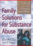 Family Solutions for Substance Abuse