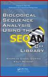 Biological Sequence Analysis Using the Seqan C++ Library, Reinert Knut Staff and Gogol-Döring, Andreas, 142007623X