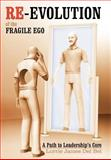 Re-Evolution of the Fragile Ego, Lorrie James Del Bel, 1462036236