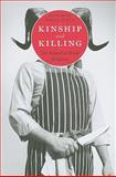 Kinship and Killing : The Animal in World Religions, Perlo, Katherine Wills, 023114623X